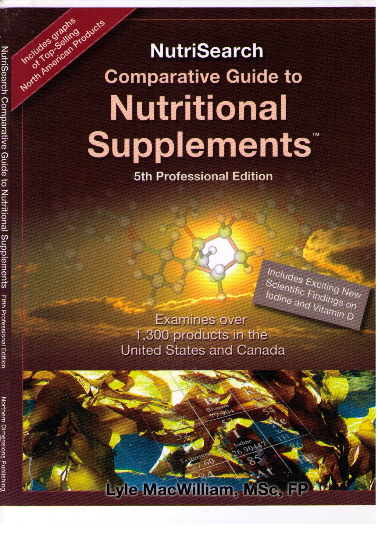 Comparative Guide to Nutritional Supplements; 2014 5th Edition; Lyle Macwilliam