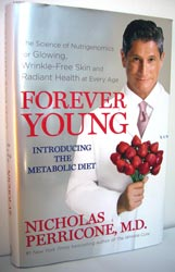 Forever Young: for Glowing Wrinkle-Free Skin; N Perricone MD; 351 p. hardcover
